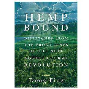 Hemp Bound - By Doug Fine