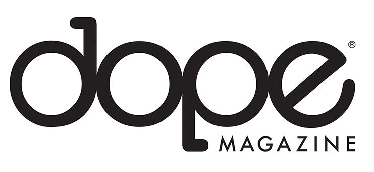 Dope Magazine - Media Sponsor